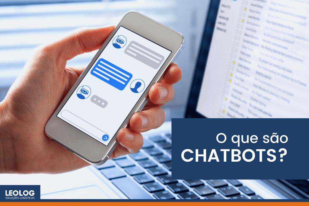 O que são CHATBOTS?