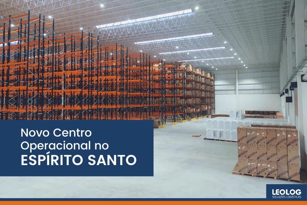 Novo Centro Operacional no Espírito Santo